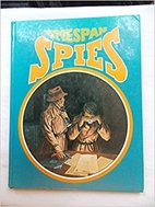 Spies (Timespan S) by Tim Healey