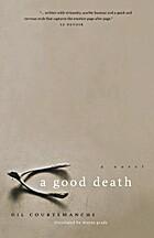 Good Death by Gil Courtemanche