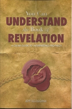 You Can Understand the Book of Revelation: A…
