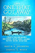 One That Got Away by Martin H. Greenberg