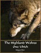 Highland Wolves One: Ulrich by Megan Derr