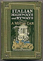 Italian Highways and Byways from a Motor Car…