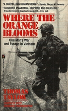 Where the Orange Blooms by T. Taylor