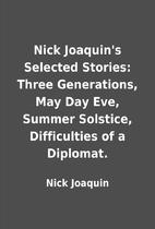 Nick Joaquin's Selected Stories: Three…
