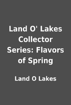 Land O' Lakes Collector Series: Flavors of…