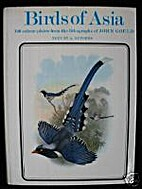 Birds of Asia by John Gould