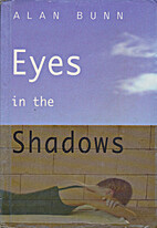 Eyes in the shadow by Alan Bunn