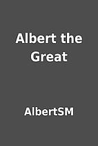 Albert the Great by AlbertSM
