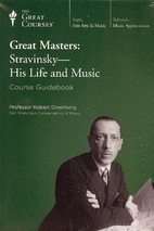Great Masters: Stravinsky - His Life and…