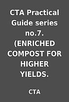 CTA Practical Guide series no.7. (ENRICHED…