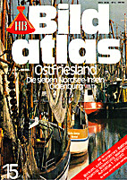 Bild-Atlas 15 / Ostfriesland by HB…