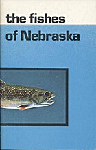 The Fishes of Nebraska by Jerry Morris