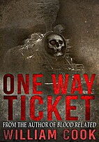 One Way Ticket (Supernatural Horror) by…