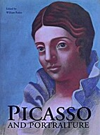Picasso and Portraiture by William Rubin
