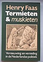 Termieten & muskieten by Henry Faas