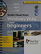 Windows Vista voor beginners. by R. Beentjes