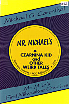 The Czarnina Kid and Other Weird Tales by…