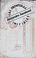 Las fronteras iniciales by Alejandro…