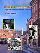 Garters and Grit: Stories from Galena and Jo…
