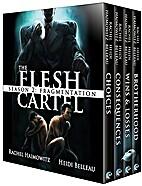The Flesh Cartel, Season 2: Fragmentation by…