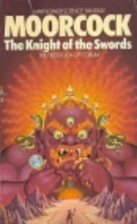 The Knight of the Swords by Michael Moorcock
