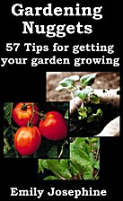 Gardening Nuggets: 57 Tips For Getting Your…