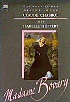 Madame Bovary : das Buch zu dem neuen Film…