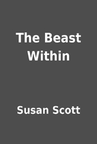 The Beast Within by Susan Scott