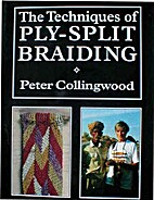 The Techniques of Ply-split Braiding by…