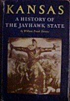 Kansas; a history of the Jayhawk State by…