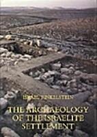 The archaeology of the Israelite settlement…