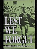Lest we forget : an autobiography by Philip…