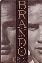 Brando: The Biography by Peter Manso