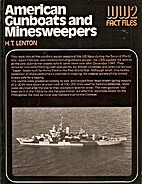 American Gunboats and Minesweepers (World…