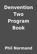 Denvention Two Program Book by Phil Normand