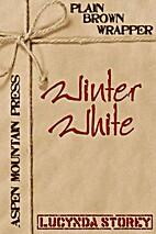 Plain Brown Wrapper: Winter White by Lucynda…