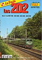 Les 2D2 - Tome 2: Les 2D2 5100 - 2D2 5300 -…