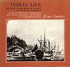 Indian Life on the Northwest Coast of North…