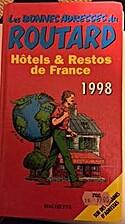 Hotels et Restos de France (Routard) (French…