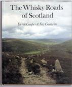 Whisky Roads of Scotland by Derek Cooper