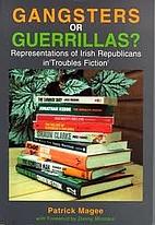 Gangsters or Guerrillas?: Representations of…