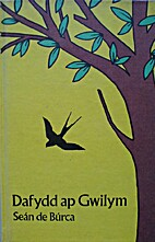 DAFYDD AP GWILYM by Sean De Burca