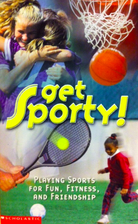 Get Sporty : Playing Sports for Fun,…