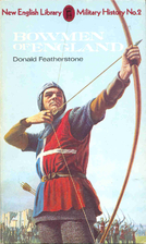 Bowmen of England by Donald F. Featherstone