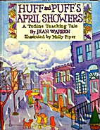 Huff and Puff's April Showers/Story and…