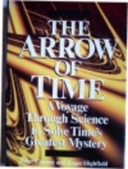 The Arrow of Time: A Voyage Through Science…