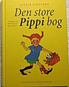 Den store Pippi bog : samlet udgave med alle…