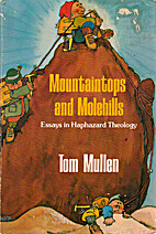 Mountaintops and molehills : essays in…