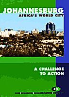 Johannesburg Africa's World City A challenge…