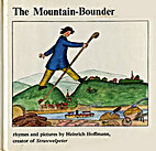 The Mountain-bounder by Hienrich Hoffmann